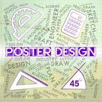 Poster Design Indicates Graphic Artwork And Designing