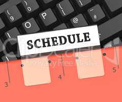 Schedule File Indicates Calendar Itinerary 3d Rendering