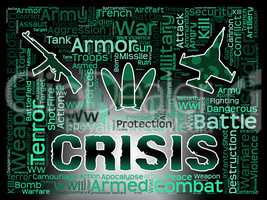 Crisis Words Shows Hard Times And Calamity
