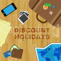 Discount Holidays Shows Promo Vacation And Sale