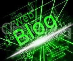 Blog Site Represents Www Weblog And Websites