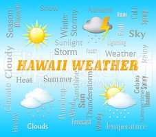 Hawaii Weather Shows Hawaiian Outlook And Forecast
