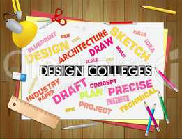 Design Colleges Represents Polytechnics Creativity And Visualiza