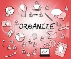 Organize Icons Shows Sign Arranged And Organizing