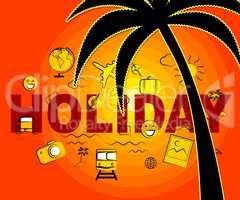 Holiday Icons Shows Time Off And Getaway