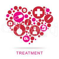 Treatment Icons Represents Medical Care And Medication