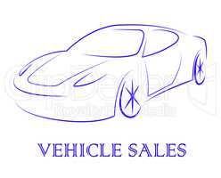 Vehicle Sales Represents Passenger Car And Automobile