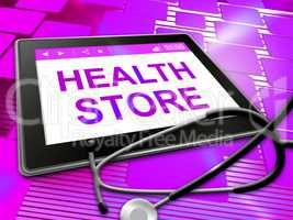 Health Store Indicates Preventive Medicine And Checkout