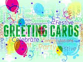 Greeting Cards Message Indicates Celebrate Party And Postcard
