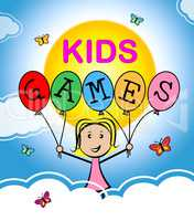 Kids Games Indicates Play Time And Childhood