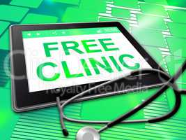 Free Clinic Shows No Cost And Complimentary