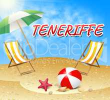 Teneriffe Vacations Represents Summer Time And Beaches
