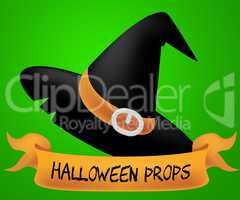 Halloween Props Indicates Trick Or Treat And Accessory