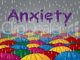 Anxiety Rain Means Disquiet Consternation And Tenseness