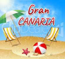 Gran Canaria Vacations Means Time Off And Break