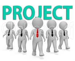Project Businessmen Indicates Scheme Programme 3d Rendering