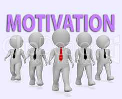 Motivation Businessmen Indicates Do It Now 3d Rendering