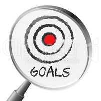 Goals Magnifier Shows Magnify Desire And Wishes