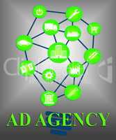 Ad Agency Means Plan Adverts And Invention
