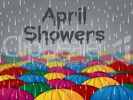 April Showers Represents Parasols Umbrellas And Season