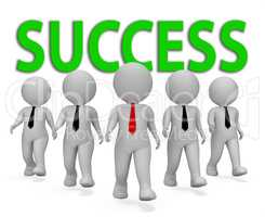 Success Businessmen Means Winning Executive And Victorious 3d Re