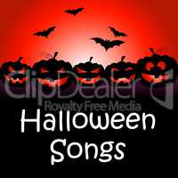 Halloween Songs Indicates Trick Or Treat And Autumn