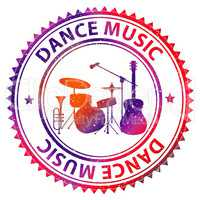 Dance Music Shows Dancing Song And Acoustic