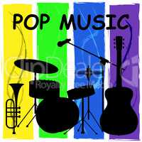 Pop Music Shows Sound Track And Harmony