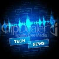 Tech News Represents Social Media And Digital