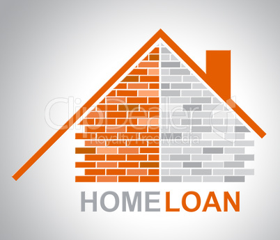 Home Loan Represents Lend Houses And Household