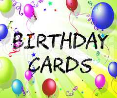 Birthday Cards Represents Cheerful Greeting And Joy