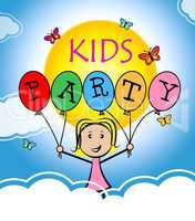 Kids Party Means Youngster Parties And Cheerful