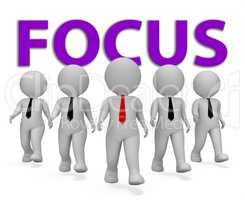 Focus Businessmen Means Attention Entrepreneurs And Analyze 3d R