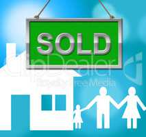 Sold House Represents Display Properties And Bungalow