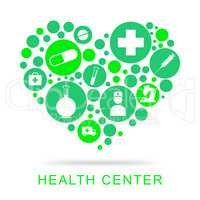 Health Center Means Preventive Medicine And Care