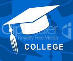 College Mortarboard Shows Study Learn And Studying