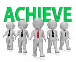 Achieve Businessmen Indicates Entrepreneur Commercial And Execut