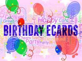 Birthday Ecards Represents Www Celebration And Internet