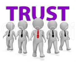 Trust Businessmen Indicates Trusted Trusts And Faith 3d Renderin