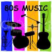 Eighties Music Indicates Sound Track And Audio