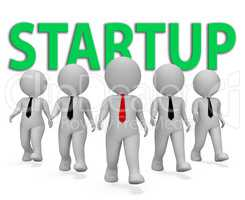 Startup Businessmen Indicates Self Employed And Entrepreneur 3d
