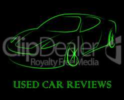Used Car Reviews Indicates Pre Owned And Appraisal