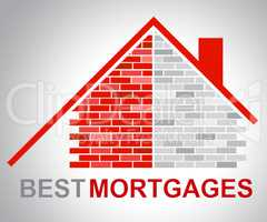 Best Mortgages Represents Real Estate And Better
