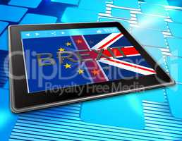 Brexit Tablet Shows Britain Web Www And Eu