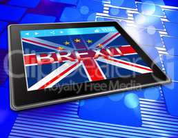 Brexit Tablet Means Tablets Britain Flag And United