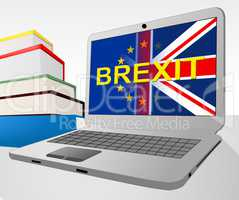 Brexit Laptop Shows Britain Remain Europe And Decision