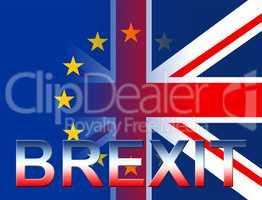 Brexit Flags Means Kingdom European And Patriotism