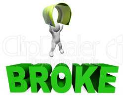 Broke Credit Card Indicates Financial Problem And Bankcard 3d Re