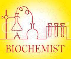 Biochemist Research Means Equipment Studies And Experiment