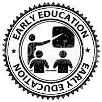 Early Education Means Stamp Kindergarten And Schooling